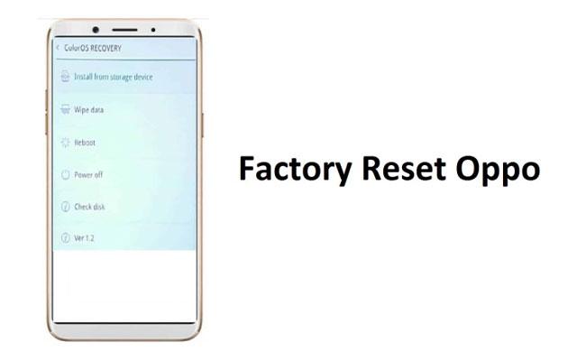 Cara Factory Reset Oppo A1K