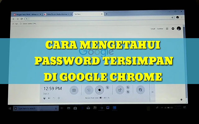 Cara Mengetahui Password di Google Chrome Termudah