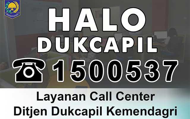 Melalui Call Center Dukcapil