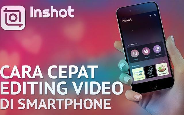 Edit Video Menggunakan Aplikasi InShot