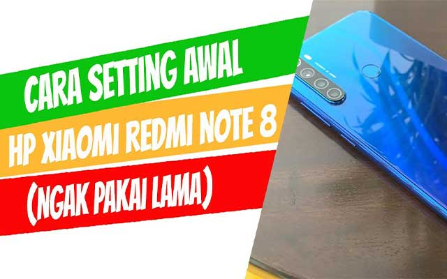 Setting Awal Xiaomi Redmi Note 8