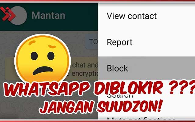 Tanda Tanda Whatsapp Anda Diblokir Teman