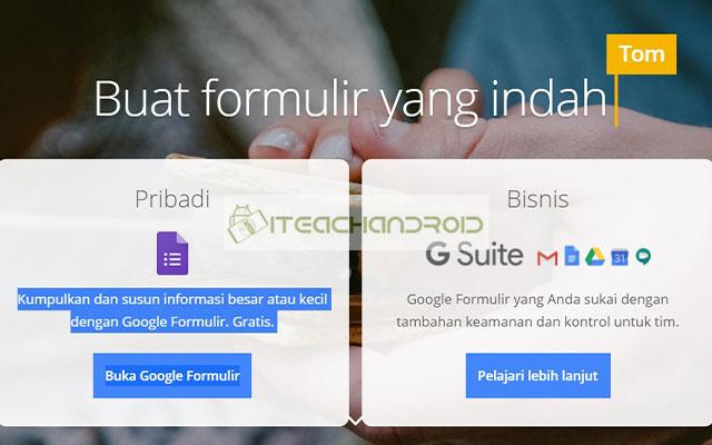 Langkah yang pertama silahkan buka Google Form. Lalu silahkan pilih Buka Google Formulir.