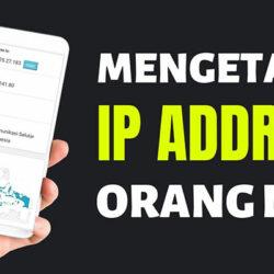Cara Mengetahui IP Address Orang Lain 100 Works