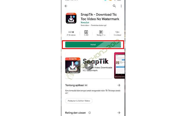 Langkah yang pertama silahkan anda download aplikasi Snaptik Download Tic Tic Video No Watermark terlebih dahulu di Google Playstore