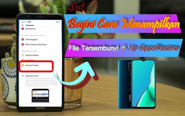 Cara Membuka File Tersembunyi di HP Oppo Termudah