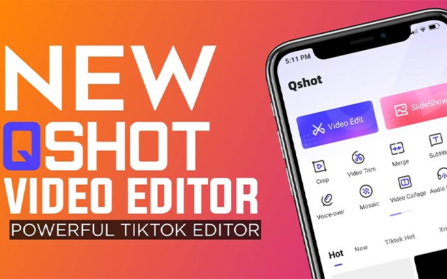 Qshot Video Editor