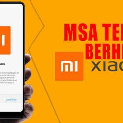 Cara Mengatasi MSA Terus Berhenti Xiaomi