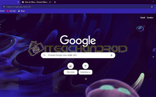 Maka secara otomatis tema Google Chrome akan langsung berganti ke tampilan tema baru yang dipilih