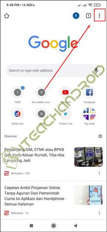 Pertama buka aplikasi Google Chrome di perangkat Android milikmu. Lalu klik Titik 3 di sudut kanan atas